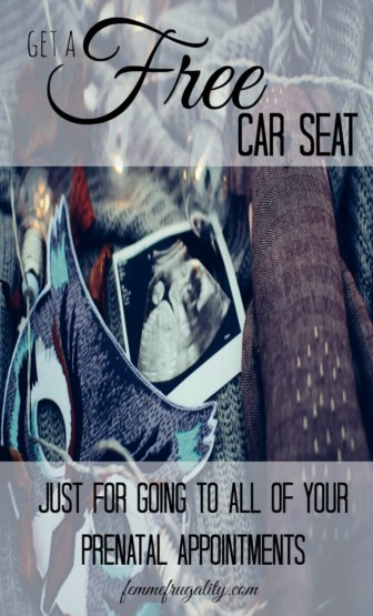 Free Car Seat for Going to Prenatal Appointments | Femme Frugality