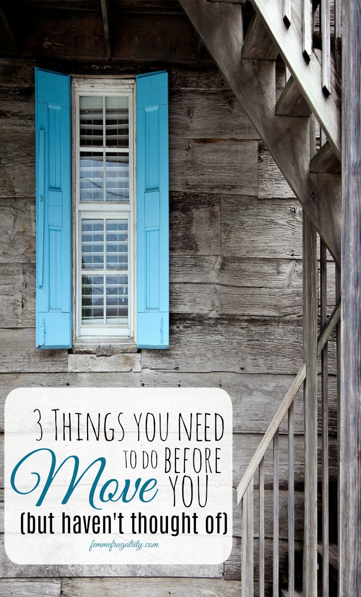 Yikes! I can't believe I haven't been doing number one! Important list of things you need to do before you move.