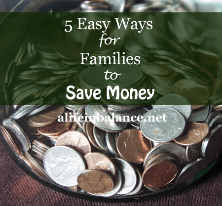 5-easy-ways-for-families-to-save-money