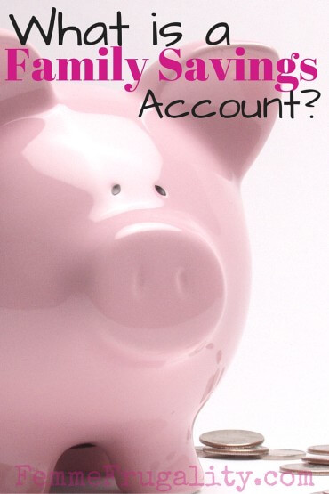 What is a Family Savings Account_