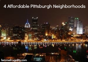 affordable pittsburgh neighborhoods