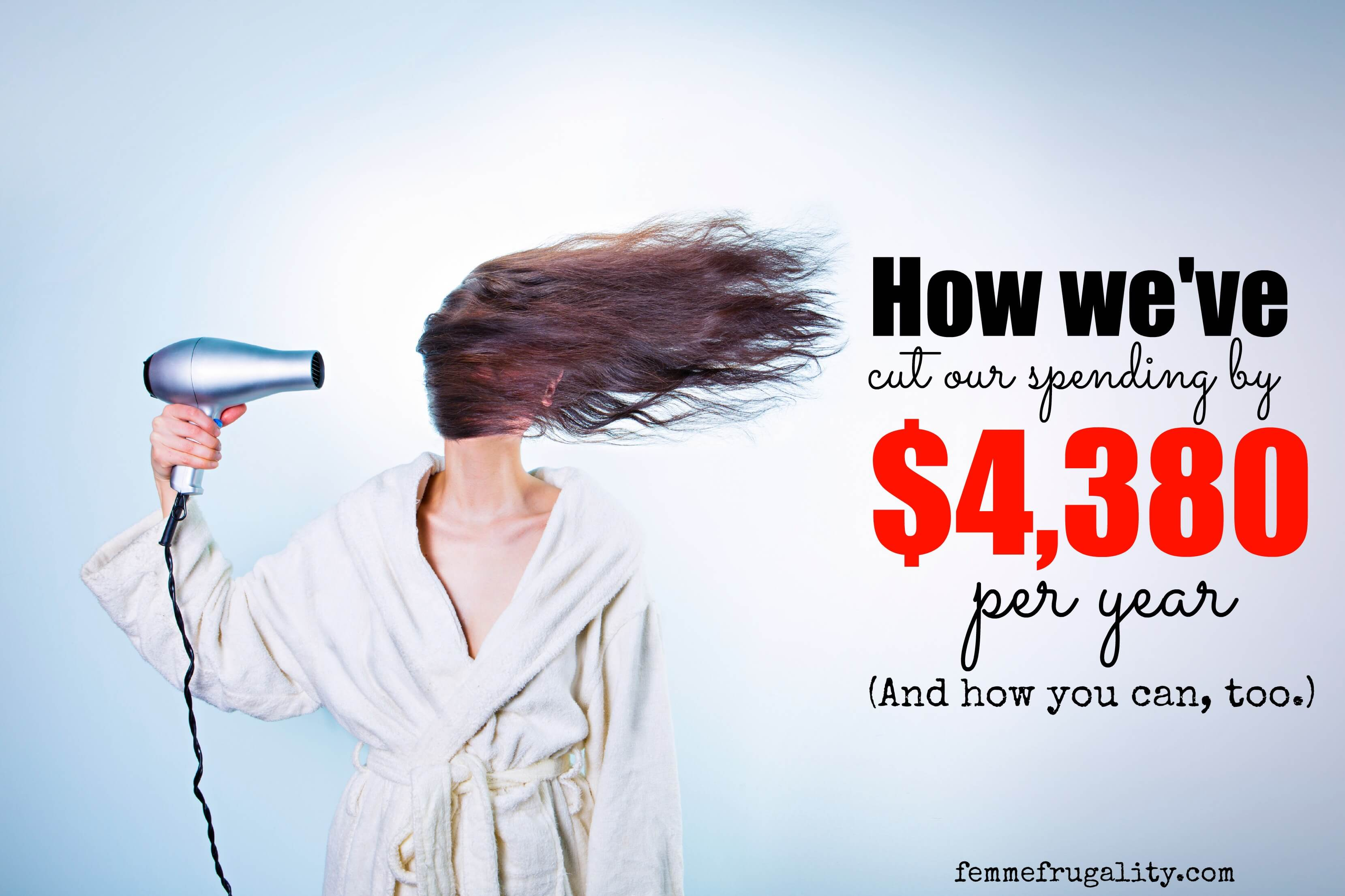 We've found a way to cut $4,380 of spending out of our budget. Learn how you can do the same.