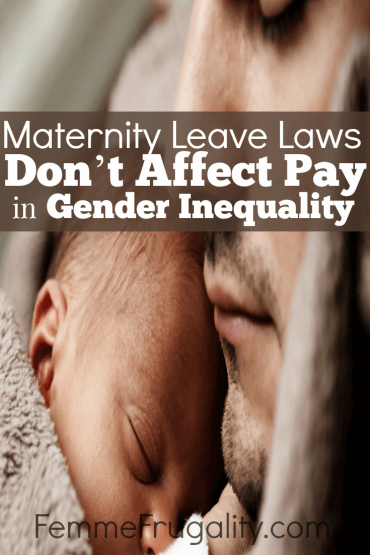 Maternity Leave Laws Don't Affect Pay In Gender Inequality. Find out why.