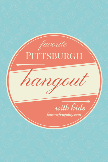 My favorite place in Pittsburgh to hangout with kids.  Plus tips to save on your next visit.