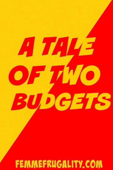 A TALE OF TWO BUDGETS