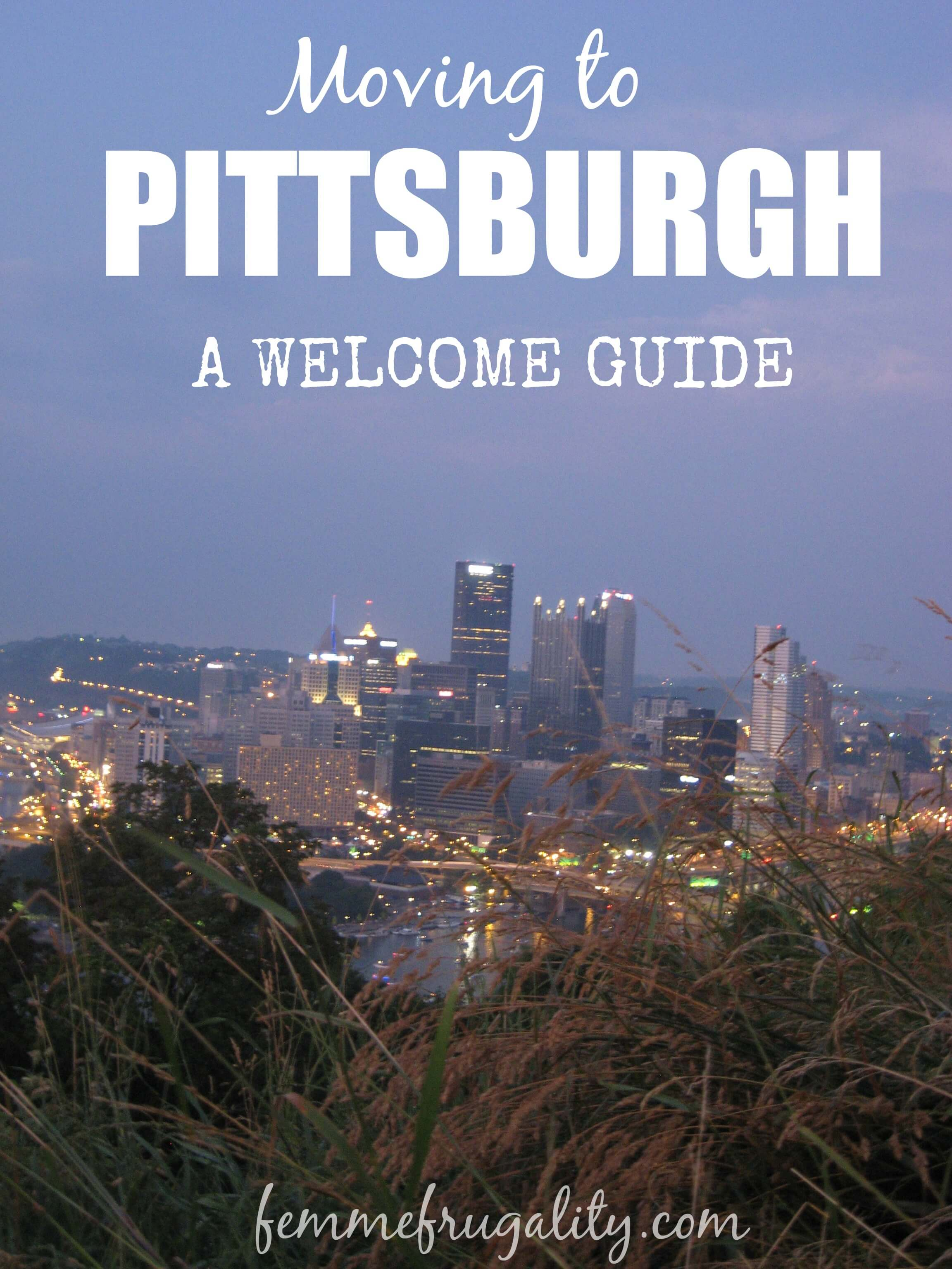 From learning how to get around to learning how to understand Pittsburgh-natives.