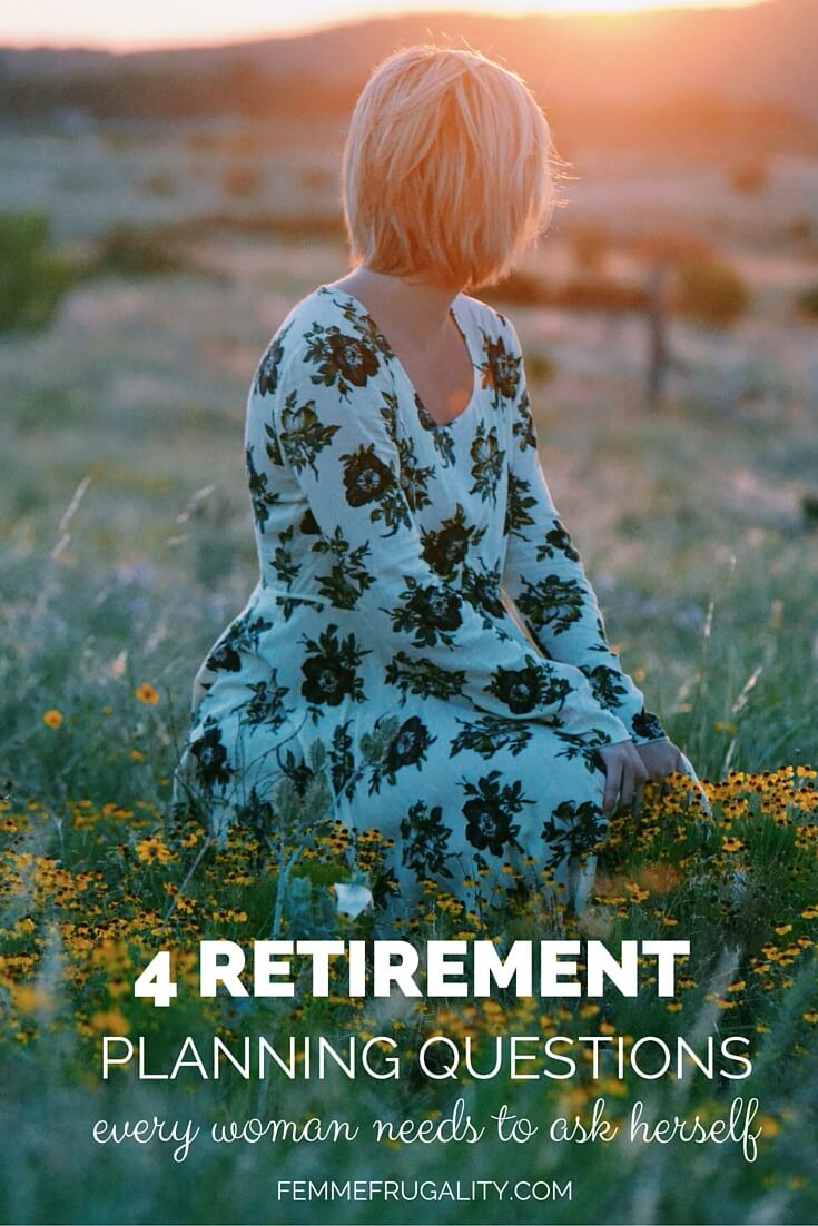 Four retirement planning questions every woman needs to ask herself