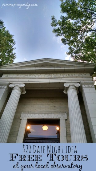 Check out our cheap-y date night at the Allegheny Observatory in Pittsburgh, and find out how you can score a similar free tour in your neck of the woods.
