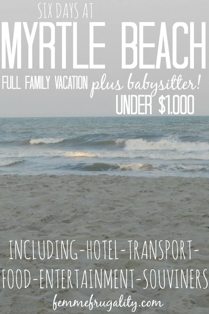 Myrtle beach on a budget family vacation for under 1k for Beach vacations on a budget