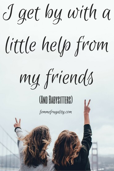 I get by with a little help from my friends...and babysitters. This app helps me source sitters more efficiently. Help build a new app that empowers mom.