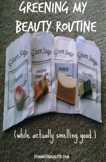 Check out yummy smelling soaps...while staying green!
