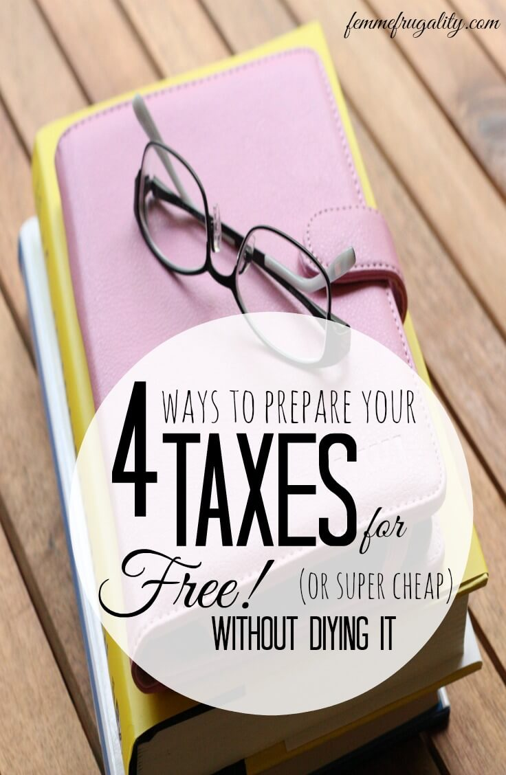 Too scared to file on your own? Good news...you don't have to! Here are 4 cheap or free tax preparation options for any budget.
