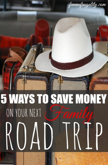 save money on your next family road trip