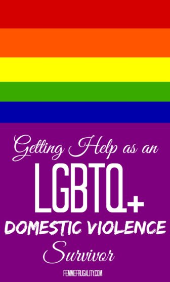 I didn't realize how many barriers---or resources---there were when you are an LGBTQ+ domestic violence survivor.