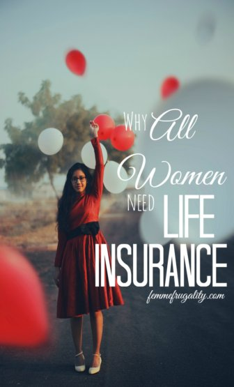 I never realized that SAHMs had such a high dollar value. All women really do need life insurance!