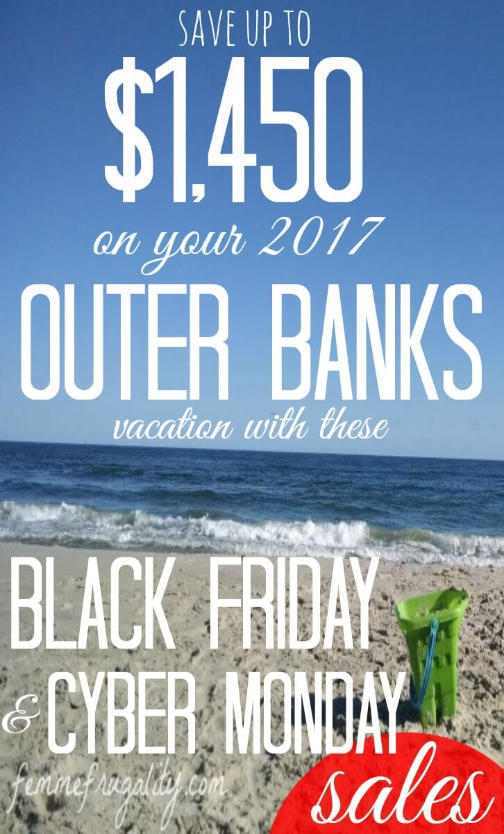 I didn't even know they ran Black Friday/Cyber Monday sales for beach rentals! Booking our Outer Banks trip right now!