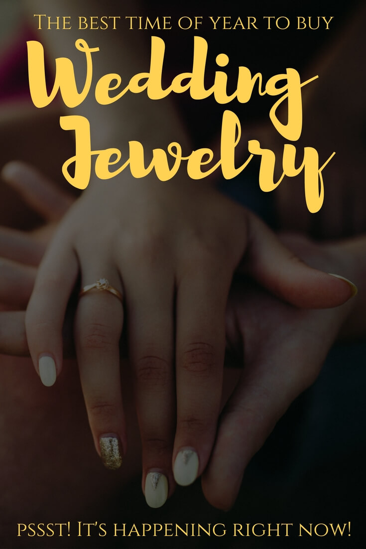 Great insider tips for the best time of year to buy wedding jewelry!