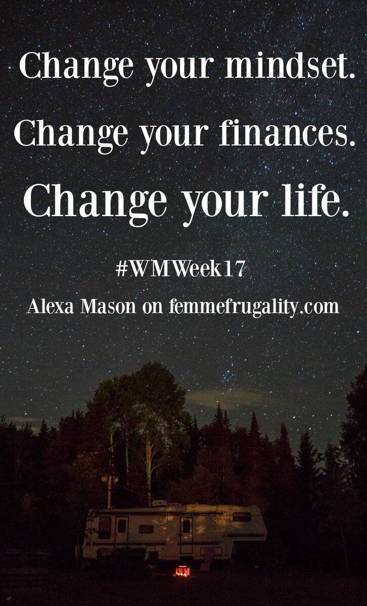 Just because someone lives in a trailer doesn't mean they don't have their financial ish together. Change your money mindset and you could change your life!
