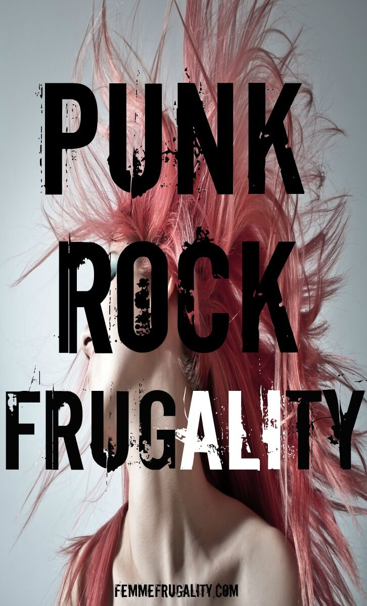 Yes! Punk rock frugality is awesome.