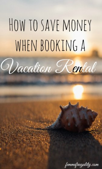Using these insider tips for saving money on vacation home rentals for our summer trip!