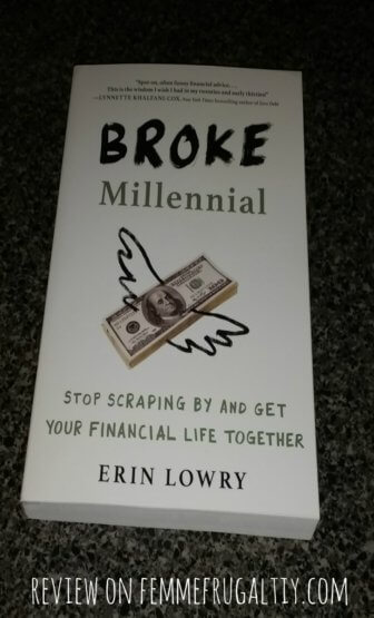 Inside: all the personal finance education you needed but didn't get in high school. Broke Millennial.