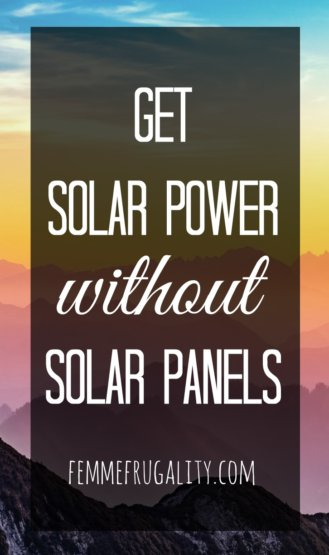 Power your home with solar energy--even if you don't have solar panels. Here's how to switch in just sixty seconds.