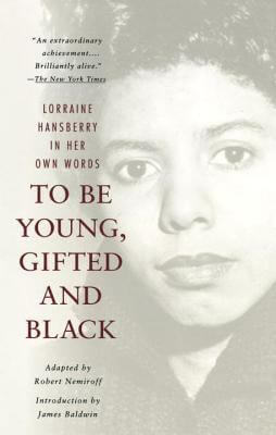 Review of Lorraine Hansberry's To Be Young, Gifted and Black