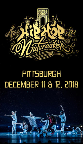 I'm gonna love this Pittsburgh show as much as my babies will. Hip Hop Nutcracker!