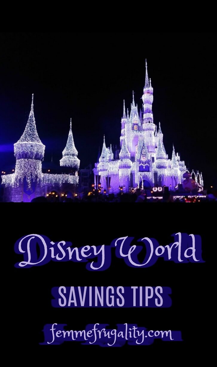 "Disney World castle lit up in icicle lights at night. Bluish purple words beneath the image read: ""Disney World Savings Tips femmefrugality.com"""