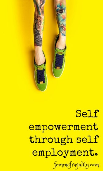 "Bright yellow background. Hands filling green shoes with purple laces, looking like legs. Arms are tatooed with cartoon characters and basketball players and the phrase ""Don't Give Up."" Underneath printed words say, ""Self empowerment through self employment. Femmefrugality.com"""