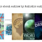 """stack of books by autistic authors, with """"All the weight of our dreams"""" by the Autism Women's Network on top."""