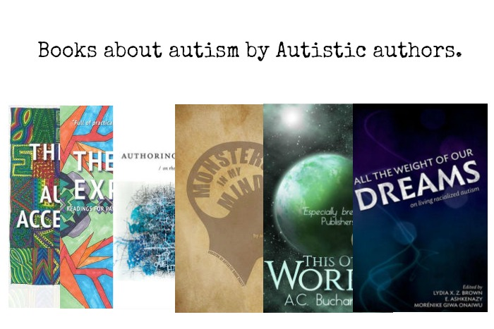 "stack of books by autistic authors, with ""All the weight of our dreams"" by the Autism Women's Network on top."