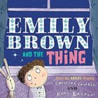 """Cartoon of a little girl looking out the window at the stars. Title printed on the book """"Emilay Brown and the Thing"""""""