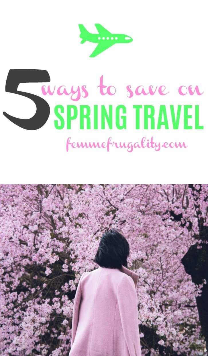 """Green airplane icon. Beneath that it reads """"5 ways to save on Spring Travel femmefrugality.com"""" Beneath is a picture of a dark-haired girl walking towards a cherry blossom tree. Her coat is the same shade of pink as the flowers."""