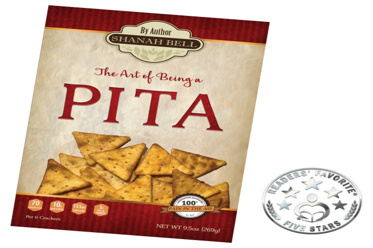 "Pita chips on red and white background of book titled ""The Art of Being a PITA"" by Shanah Bell. Next to it is a silver reader's choice award."