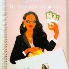 """Text reads """"2021 The Year of the Come Up"""". Below text is featured a cartoon image of a Black woman, wearing business attire and sunglasses, holding stacks of cash."""